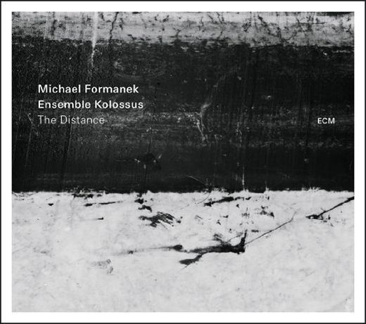 The Distance - Michael Formanek & Ensemble Kolossus